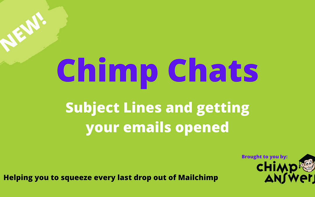 Chimp Chats – Email Subject Lines, Episode 5