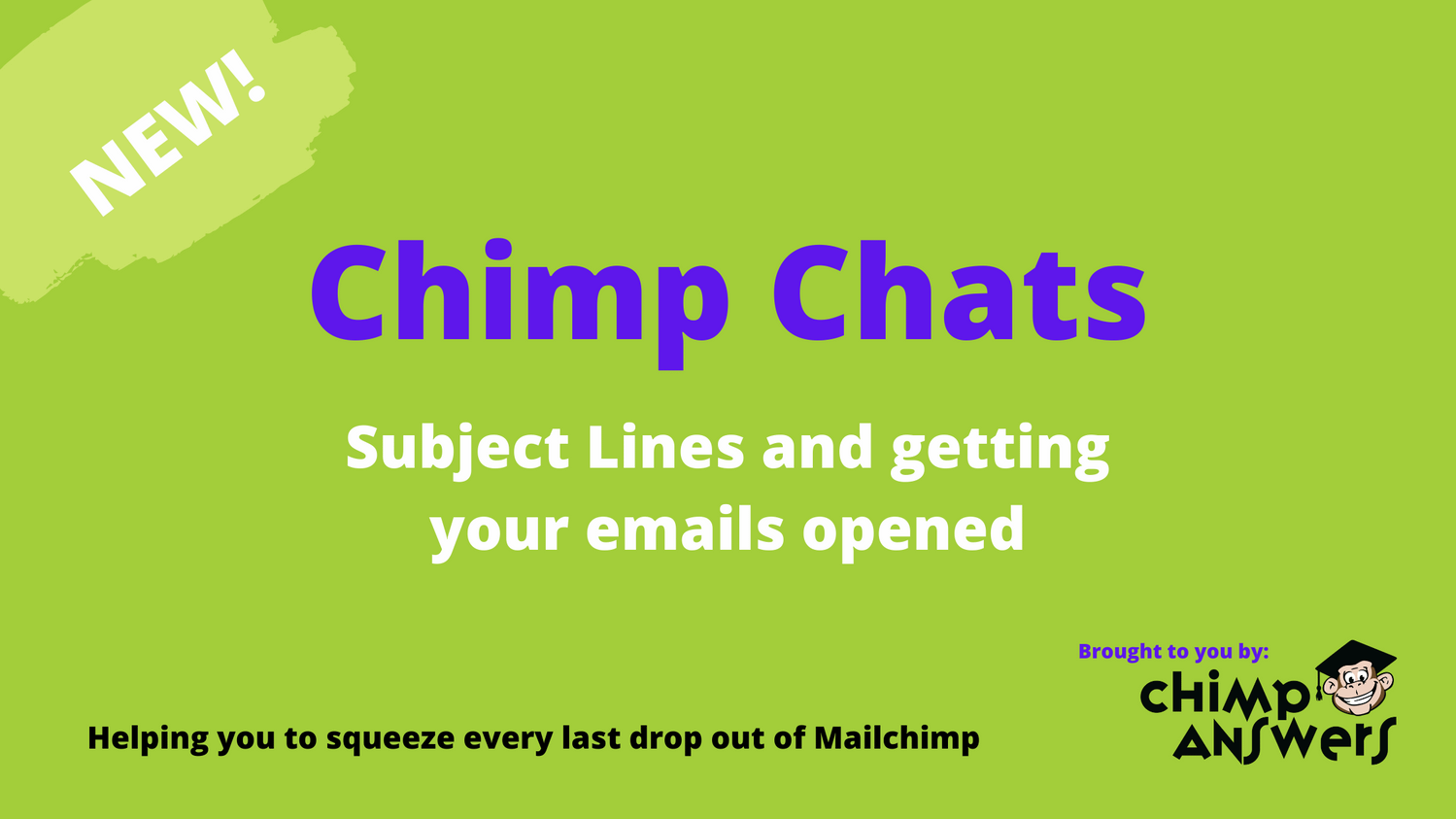 Chimps Chats graphic Subject lines and getting your emails opened
