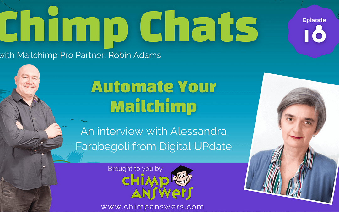 Chimp Chats – Automate Your Mailchimp Emails with Alessandra Farabegoli – Episode 18