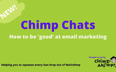 Chimp Chats – How To Be Good At Email Marketing, Episode 12