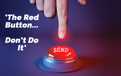 The Big Red Button… Don't give in to temptation!