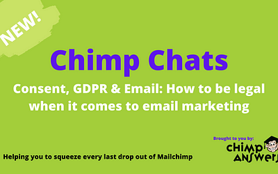 Chimp Chats – Consent, GDPR & Email, Episode 11